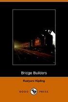 The Bridge Builders (Paperback)