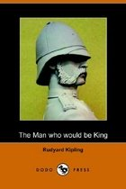 The Man Who Would Be King (Paperback)