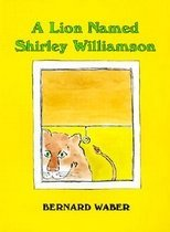 """<font title=""""Lion Named Shirley Williamson (Prebound) """">Lion Named Shirley Williamson (Prebound)...</font>"""