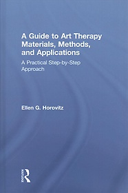 """<font title=""""A Guide to Art Therapy Materials, Methods, and Applications (Hardcover)"""">A Guide to Art Therapy Materials, Method...</font>"""