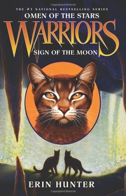 "<font title=""Warriors, Omen of the Stars #4: Sign of the Moon (Paperback)"">Warriors, Omen of the Stars #4: Sign of ...</font>"