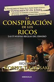 """<font title=""""La conspiraci? de los ricos/ Rich Dad"""
