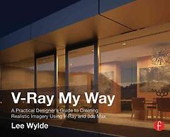 V-Ray My Way (Paperback)
