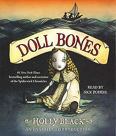 Doll Bones (CD / Unabridged)