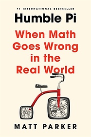 """<font title=""""Humble Pi: When Math Goes Wrong in the Real World (Paperback)"""">Humble Pi: When Math Goes Wrong in the R...</font>"""