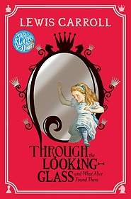 "<font title=""Through the Looking-Glass (Paperback/ Reprint Edition)"">Through the Looking-Glass (Paperback/ Re...</font>"