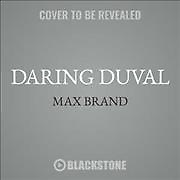 Daring Duval (CD / Unabridged)