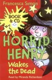 "<font title=""Horrid Henry Wakes the Dead (Paperback+ CD)"">Horrid Henry Wakes the Dead (Paperback+ ...</font>"