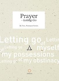 "<font title=""Prayer - Letting Go (기도 내려놓기 영문판)"">Prayer - Letting Go (기도 내려놓기 영문...</font>"