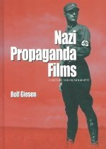 "<font title=""Nazi Propaganda Films: A History and Filmography (Hardcover) "">Nazi Propaganda Films: A History and Fil...</font>"