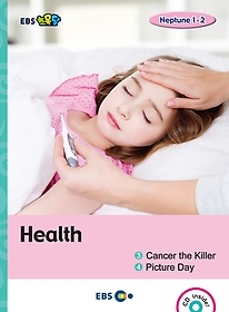 "<font title=""[EBS 초등영어] EBS 초목달 Health 1.Cancer the Killer / 2.Picture Day - Neptune 1-2"">[EBS 초등영어] EBS 초목달 Health 1.Cance...</font>"