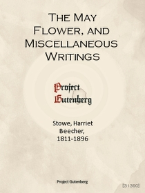 "<font title=""The May Flower, and Miscellaneous Writings"">The May Flower, and Miscellaneous Writ...</font>"