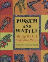 "<font title=""Possum and Wattle: My Big Book of Australian Words (Hardcover) "">Possum and Wattle: My Big Book of Austra...</font>"