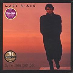 Mary Black - By The Time It Gets Dark (Remastered)(30th Anniversary Edition)(LP)