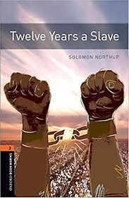 """<font title=""""Oxford Bookworms Library: Twelve Years a Slave (Paperback)"""">Oxford Bookworms Library: Twelve Years a...</font>"""