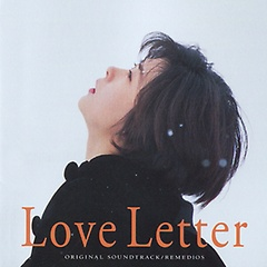 """<font title=""""러브 레터(Love Letter) O.S.T Music By REMEDIOS"""">러브 레터(Love Letter) O.S.T Music By RE...</font>"""