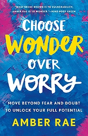 Choose Wonder over Worry (Hardcover)