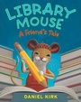 Library Mouse: A Friends Tale (Paperback)