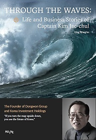 "<font title=""THROUGH THE WAVES : Life and Business Stories of Captain Kim Jae-chul"">THROUGH THE WAVES : Life and Business St...</font>"