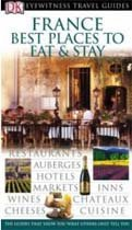 France Best Places to Eat and Stay (Eyewitness Travel Guides) (Paperback/영국판)