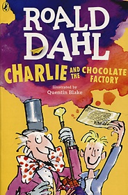 Charlie and the Chocolate Factory (Paperback/ Reprint Edition)