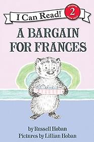 "<font title=""A Bargain for Frances - I Can Read Books, Level 2 (Paperback)"">A Bargain for Frances - I Can Read Books...</font>"