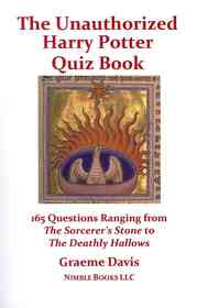 """<font title=""""The Unauthorized Harry Potter Quiz Book: 165 Questions Ranging from the Sorcerer"""