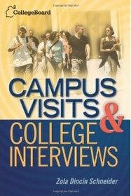 """<font title=""""Campus Visits and College Interviews: Second Edition (Paperback/ 2nd Ed.)"""">Campus Visits and College Interviews: Se...</font>"""