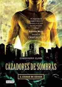 """<font title=""""Cazadores de sombras/ City of ashes. The mortal instruments (Paperback) - Spanish Edition"""">Cazadores de sombras/ City of ashes. The...</font>"""