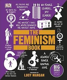 "<font title=""The Feminism Book : Big Ideas Simply Explained (Hardcover) "">The Feminism Book : Big Ideas Simply Exp...</font>"