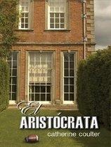 """<font title=""""El Aristocrata/ The Aristocrat (Hardcover / Large Print ) : (Spanish Edition )"""">El Aristocrata/ The Aristocrat (Hardcove...</font>"""
