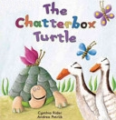 Chatterbox Turtle (Paperback)