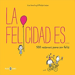 """<font title=""""La felicidad es... / Happiness Is . . . 500 Ways to Be in the Moment (Paperback) - Spanish Edition"""">La felicidad es... / Happiness Is . . . ...</font>"""