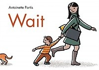 Wait (School and Library Binding)
