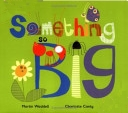 Something So Big (Hardcover)