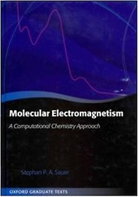 Molecular Electromagnetism: A Computational Chemistry Approach (Hardcover)
