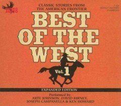 "<font title=""Best of the West, Vol. 1: Classic Stories from the American Frontier (CD/ 도서별매/ Expanded) "">Best of the West, Vol. 1: Classic Storie...</font>"