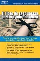 """<font title=""""El Libro De Respuestas Para LA Ayuda Financiera / The Book Of Answers About Financial Aid (Paperback / 1st Ed.) - Spanish Edition"""">El Libro De Respuestas Para LA Ayuda Fin...</font>"""