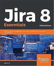 "<font title=""Jira 8 Essentials (5th Edition Paperback)"">Jira 8 Essentials (5th Edition Paperback...</font>"