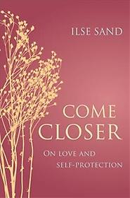 Come Closer (Paperback)
