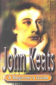 Keats: A Beginner