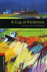 """<font title=""""A Cup of Kindness - Oxford Bookworms Library 3 (Paperback)"""">A Cup of Kindness - Oxford Bookworms Lib...</font>"""