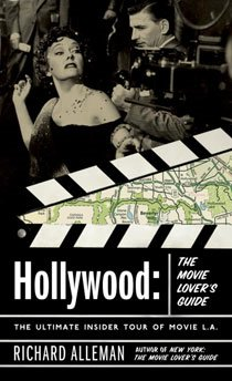 Hollywood: The Movie Lover's Guide: The Ultimate Insider Tour of Movie L.A. (Paperback)