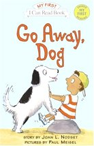 Go Away, Dog Set - I Can Read Books, My First (Paperback+ CD:1)