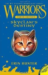 "<font title=""Warriors Super Edition : SkyClan"