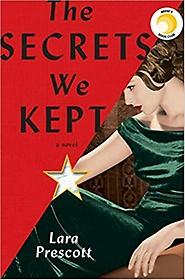 The Secrets We Kept: A novel (Hardcover)