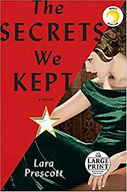 "<font title=""The Secrets We Kept: A novel (Paperback, Large Print)"">The Secrets We Kept: A novel (Paperback,...</font>"
