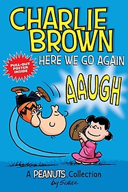 """<font title=""""Charlie Brown, Here We Go Again! (Paperback)"""">Charlie Brown, Here We Go Again! (Paperb...</font>"""