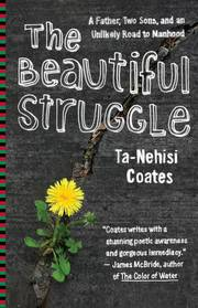 """<font title=""""The Beautiful Struggle: A Father, Two Sons, and an Unlikely Road to Manhood (Paperback) """">The Beautiful Struggle: A Father, Two So...</font>"""