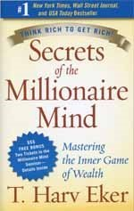 Secrets of the Millionaire Mind: Mastering the Inner Game of Wealth (Paperback)